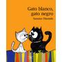 Gato Blanco, Gato Negro - Olaondo