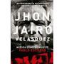 Mi Vida Como Sicario De Pablo Escobar- Jhon Jairo Nuevo Extr