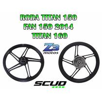 Roda Liga Leve Scud Titan150 Fan150 2014 Titan 160 Fan160