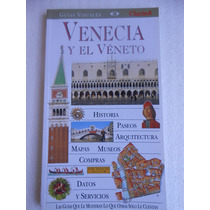 Venecia Y El Véneto - Guías Visuales Clarín