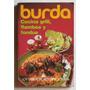 Cocina Grill, Flambee Y Fondue / Artesana Y Burda