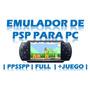Emulador De Psp Para Pc + Juegos