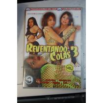Dvd Xxx 1378 Reventando Colas 3 Agustina Foa / Produccione