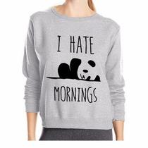 Moletom Blusa De Frio Casaco Careca I Hate Mornings Panda