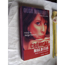 Libro Cronicas Malditas , Olga Wornat , 359 Paginas , Año 2