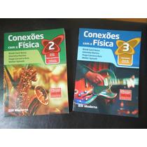 Conexões Com A Física- Volumes 2 E 3 Com Cd - Para Professor