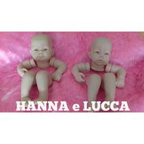 2 Moldes Reborn Hanna E Lucca, Olhos Grátis, Promoção!