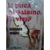 La Plica De Balbino El Viejo Gerardo Muñoz Nuevo