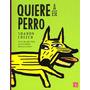 Sharon Creech, Quiere A Ese Perro, Ed. Fce