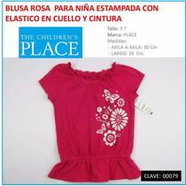 Blusa Rosa Para Niña Marca Place Talla 3 T