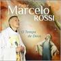 Cd Padre Marcelo Rossi - O Tempo De Deus - P R O M O Ç Ã O