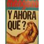 Revista Mengano N 33 Humor Politico Y Ahora Que?