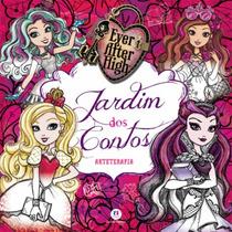 Livro De Colorir Antiestresse - Ever After High - Jardim Dos