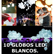 10 Globos Led Blancos,boda,novios,fiesta,adorno,decoraciòn.