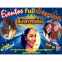Payasitas, Recreadoras Y Mesoneros Eventos Full Diversion
