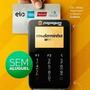 Máquina Cartão Débito Crédito Moderninha Pagseguro Sem Mensa