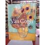 Van Gogh La Obra Completa: Pintura Por: F. Walter/r. Metzger