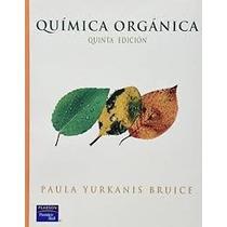 Libro Quimica Organica Bruice 5 Edicion + Regalo %