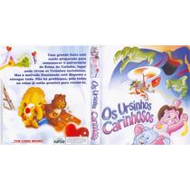Ursinhos Carinhosos Serie Desenho + O Filme Dublado