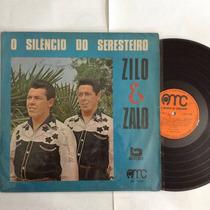 Lp Zilo E Zalo O Silencio Do Seresteiro (raro) 1973