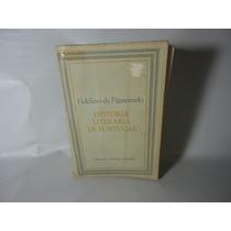 História Literária De Portugal - Fidelino De Figueiredo