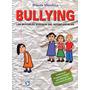 Bullying - Brenda Mendoza - Ed. Pax