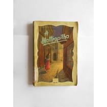 A Maltrapilha Por Concordia Merrel - 1957 7ª Edição