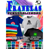Franelas, Chemises Personalizadas, Algodon 100% Unicolores.