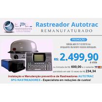 Rastreador Autotrac Instalado Por ** R$: 2.499,90 A Vista **