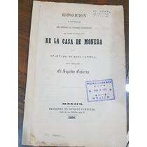 Esposición Contrato Arrendamiento Casa De Moneda México 1856