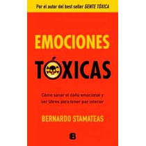 Emociones Tóxicas De Bernardo Stamateas-ebook-libro-digital