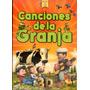 Canciones De La Granja - Volumen 1 ( Dvd + Cd )