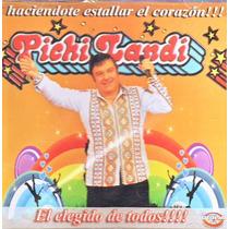 Pichi Landi -el Elegido De Todos- Nuevo Oferta !!!