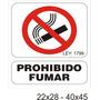 Cartel De Prohibido Fumar Hecho En Alto Impacto - 40x45 Cm