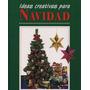 Navidad Decoraciones E Ideas Creativas