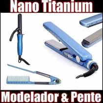 Kit Prancha Pro Nano Titanium Com Modelador E Pente Original