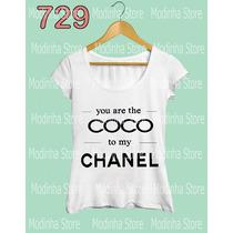Camiseta Coco To My Chanel Tshirt Feminina Moda Estampa Look