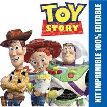 Kit Imprimible Editable Toy Story Woody Buzz Jessie Y Más