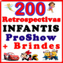 Retrospectivas Infantis Editáveis Proshow Producer + Styles