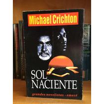 Michael Crichton Sol Naciente Del Autor De Parque Jurásico