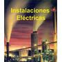 Libro: Instalaciones Eléctricas - Pdf