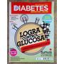 Tdp Revista Diabetes Bienestar Y Salud 65; Control Glucosa