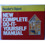 New Complete Do-it-yourseft Manual - Readers Digest (ing.)