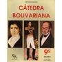 Cátedra Bolivariana 9°, Ed. Co-bo, Napoleón Franceschi