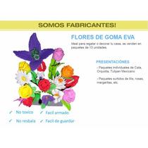 Flores De Goma Eva Cala, Orquídia, Tulipan Mexicano, Etc