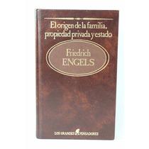 Engels El Origen De La Familia Propiedad Privada Y Estado