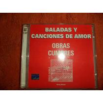 Baladas Y Canciones De Amor Cd Doble Original (buen Estado)