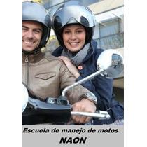 Escuela De Manejo De Moto Naon Categoria A21 A22 A3 Scooter