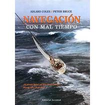 Navegación Con Mal Tiempo - Coles/ Bruce - 4 Edición, Nuevo