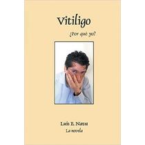 Vitiligo (spanish Edition)